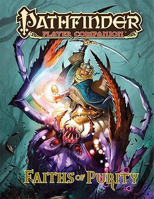 Faiths of Purity By Staff, Paizo
