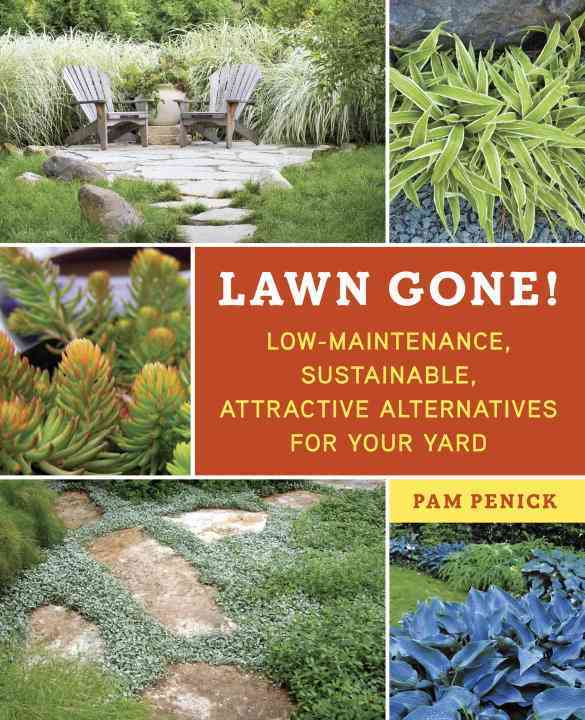 Lawn Gone! By Penick, Pam
